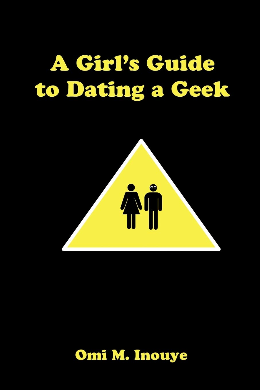 ultimate geek dating guide