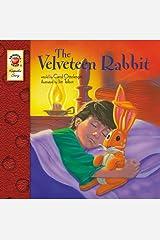 The Velveteen Rabbit – Children's Book Keepsake Stories, PreK–3 Kindle Edition
