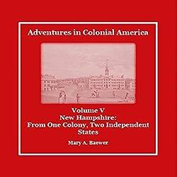 Adventures in Colonial America: Volume 5