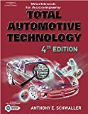 img - for Workbook for Schwaller's Total Automotive Technology, 4th book / textbook / text book
