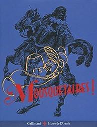 Mousquetaires! par Jean-Pierre Bois