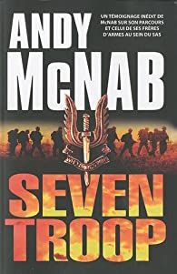 Seven Troop par Andy McNab