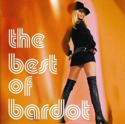 The Best of Bardot (The Best Of Bardot)