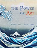 Bundle: Cengage Advantage Books: the Power of Art (with ArtExperience Online Printed Access Card), 2nd + WebTutor? ToolBox for Blackboard® Printed Access Card : Cengage Advantage Books: the Power of Art (with ArtExperience Online Printed Access Card), 2nd + WebTutor? ToolBox for Blackboard® Printed Access Card, Lewis and Lewis, Richard L., 0495655880