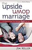 Upside Down Marriage