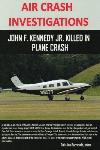 AIR CRASH INVESTIGATIONS - John F. Kennedy Jr. killed in plane crash (Air Piper Plane)