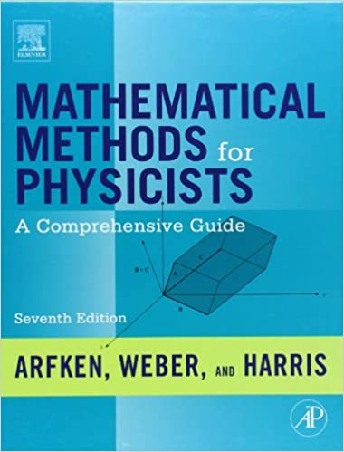 Mathematical Methods For Physicists, Seventh Edition: A Comprehensive Guide Download.zip