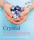 The Crystal Experience: Your Complete Crystal Workshop in a Book with a CD of Meditations