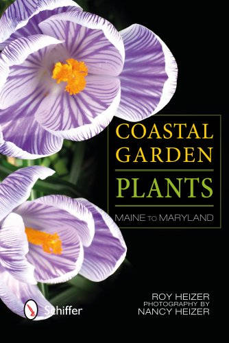 Coastal Garden Plants: Maine to Maryland