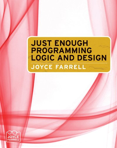 Download Just Enough Programming Logic and Design Pdf