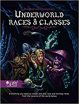 Underworld Races & Classes (5E)(AAW5EURC): AAW Games: 9780989973618