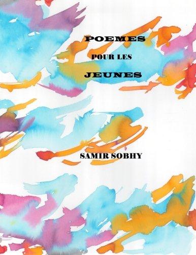 Poemes pour les Jeunes  [Sobhy, Samir] (De Bolsillo)