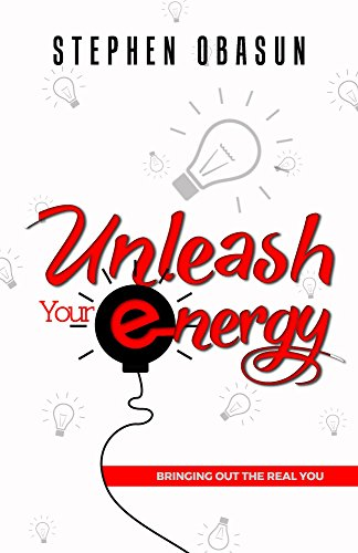 unleash-your-energy-bringing-out-the-real-you-unleashed-series