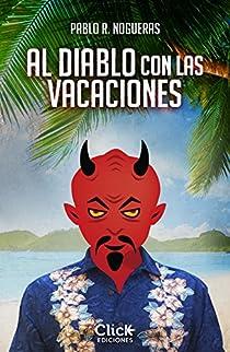 Al diablo con las vacaciones par R. Nogueras