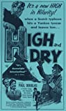 High and Dry [VHS]