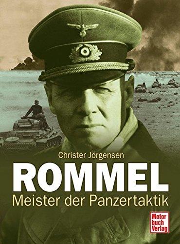 Rommel: Meister der Panzertaktik