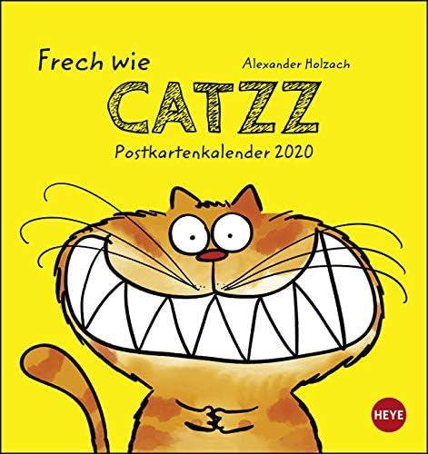 Alexander Holzach - Catzz - Postkartenkalender 2020 - Heye-Verlag - mit 12 heraustrennbaren Postkarten - 16 cm x 17 cm