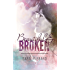 Beautiful and Broken (A Beautiful & Broken World Novel Book 1)