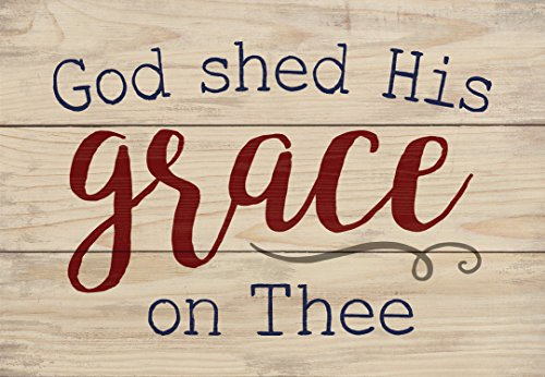 God Shed His Grace on Thee Natural 6.5 x 4.5 Solid Wood Mini Tabletop Sign (Americana Gift)