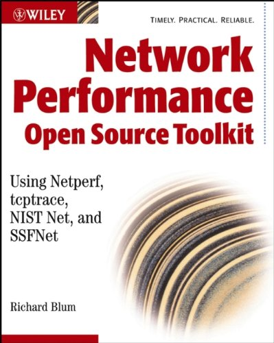 Network Performance Toolkit: Using Open Source Testing Tools (Best Performance Testing Tools)