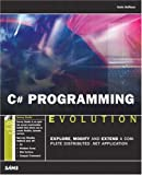 C# Programming Evolution, Kevin Hoffman, 0672326027