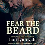 Fear the Beard: Dixie Warden Rejects MC Series, Book 2 | Lani Lynn Vale