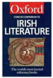 The Concise Oxford Companion to Irish Literature (Oxford Quick Reference)