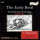 The Early Byrd: Early Works for Voices, Viols and Virginals, Vol. 1
