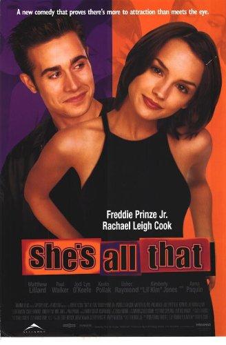 She's All That Movie Poster (27 x 40 Inches - 69cm x 102cm) (1999) -(Rachael Leigh Cook)(Freddie Prinze Jr.)(Matthew Lillard)(Paul Walker)(Jodi Lyn O'Keefe)(Kevin Pollak)