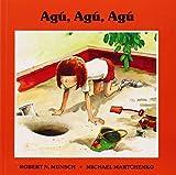 Agu, Agu, Agu, Robert Munsch, 1550370952