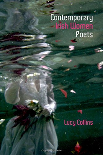 Contemporary Irish Women Poets: Memory and Estrangement (Liverpool English Texts and Studies LUP)