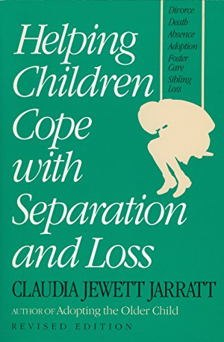 Helping Children Cope with Separation and Loss - Revised Edition (Non)