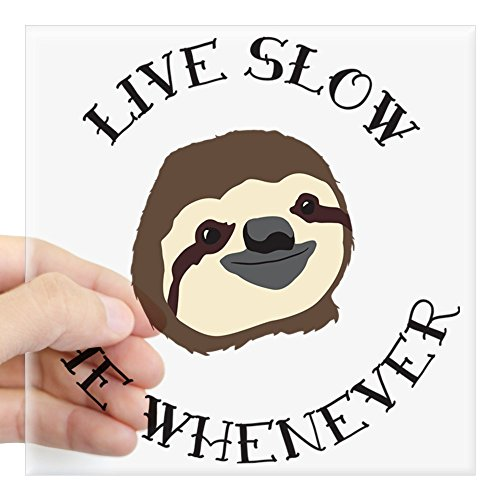 CafePress Sloth Motto Square Sticker 3