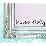 "BERRYZILLA Be AWESome TOday DECAL 16"" X 3.5"" Quote Mirror Quotes Vinyl Wall Decals Amazing Walls Stickers Home Decor By Stickerciti"