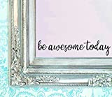 """inspiring kitchen accent wall  Be Awesome Today Decal 16"""" X 3.5"""" Quote Mirror Quotes Vinyl Wall Decals Amazing Walls Stickers Home Decor by Stickerciti"""