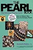 The Pearl Book, Antoinette L. Matlins, 0943763355