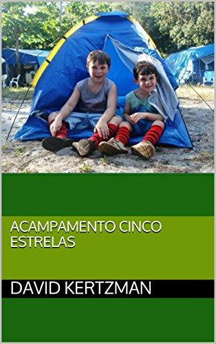 Acampamento cinco estrelas (Portuguese Edition)