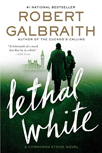 Lethal White (A Cormoran Strike Novel) (Best Dude Ranches In The Us)