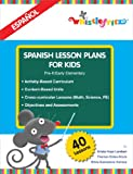 img - for Spanish Lesson Plans for Kids (English and Spanish Edition) book / textbook / text book