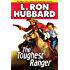 Toughest Ranger, The (Western Short Stories Collection)