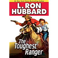 The Toughest Ranger (Western Short Stories Collection)