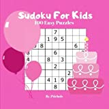 Sudoku For Kids 100 Easy Puzzles