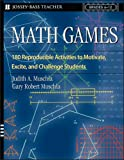 Math Games: 180 Reproducible Activities to Motivate, Excite, and Challenge Students, Grades 6-12 (Educational Trade)