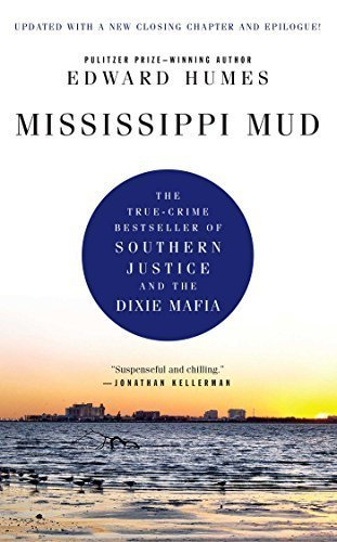 Mississippi Mud: Southern Justice and the Dixie Mafia by Humes, Edward (2010) Paperback ()