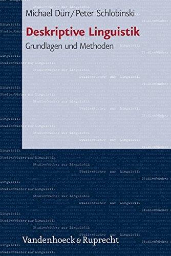 Deskriptive Linguistik: Grundlagen und Methoden (STUDIENBUCHER ZUR LINGUISTIK) (German Edition)