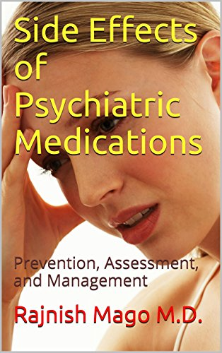 Side Effects of Psychiatric Medications: Prevention, Assessment, and Management (Simple and Practical)