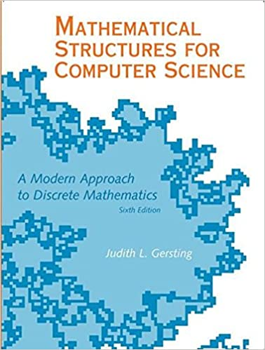 Mathematical Structures for Computer Science: Judith L