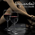 Unquenched | Jorie Dakelle