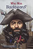 Who Was Blackbeard? (Turtleback School & Library Binding Edition)