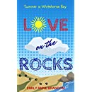 Love on the Rocks: Summer in Whitehorse Bay